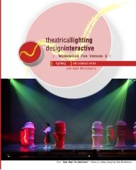 Theatrical Lighting Design Interactive Workbook