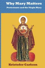 Why Mary Matters
