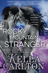 Rocky Mountain Stranger: Mountain Blue Clique Series - Jady and Asher