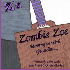 Zombie Zoe Moving in with Grandma