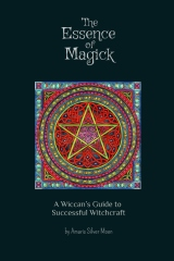 The Essence of Magick