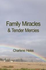 Family Miracles & Tender Mercies