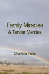 Family Miracles & Tender Mercies