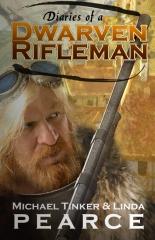 Diaries of a Dwarven Rifleman