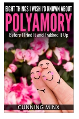 Eight Things I Wish I'd Known About Polyamory