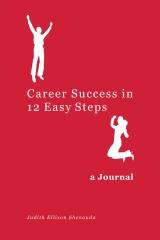 Career Success in 12 Easy Steps