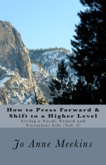 How to Press Forward & Shift to a Higher Level