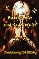 Bardic Tales and Sage Advice (Vol. VI)
