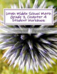 Utah Middle School Math Grade 7, Chapter 4 Student Workbook