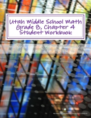Utah Middle School Math Grade 8, Chapter 4 Student Workbook