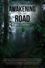 Awakening On The Road - Book 2 The West
