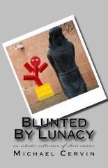 Blunted By Lunacy