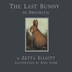 The Last Bunny in Brooklyn