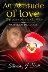 An Attitude of Love: The Ways of A Godly Wife