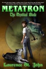 Metatron: The Mystical Blade