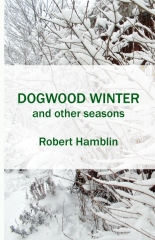 Dogwood Winter and Other Seasons