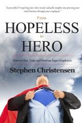 From Hopeless to Hero