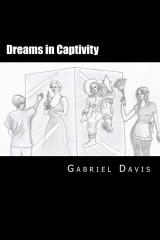 Dreams in Captivity