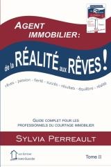 Agent Immobilier: de la réalité aux rêves!
