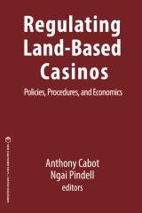 Regulating Land-Based Casinos