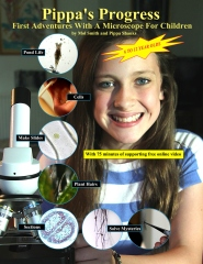 Pippa's Progress. First Adventures With A Microscope For Children