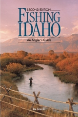 FISHING IDAHO - An Angler's Guide