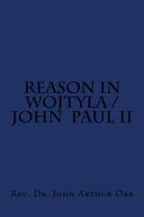 Reason in Wojtyla / John Paul II