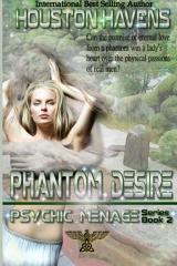 Phantom Desire