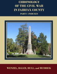 Chronology of the Civil War in Fairfax County, Part 1 Indexes