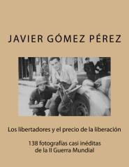Los libertadores y el precio de la liberaci�n