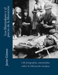 Los libertadores y el precio de la liberación