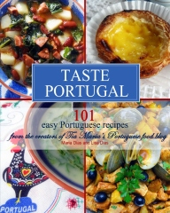 Taste Portugal 101 Easy Portuguese Recipes