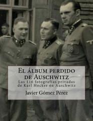 El álbum perdido de Auschwitz