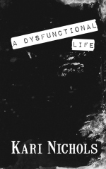 A Dysfunctional Life