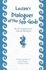 Lucian's Dialogues of the Sea Gods: An Intermediate Greek Reader