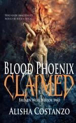 Blood Phoenix: Claimed