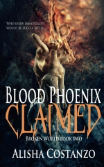Blood Phoenix: Claimed
