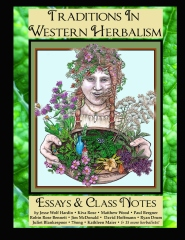 Traditions in Western Herbalism Essays And Class Notes