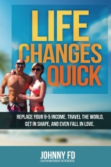Life Changes Quick