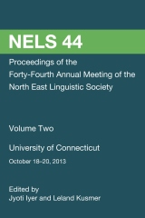 NELS 44: Proceedings of the 44th Meeting of the North East Linguistic Society: Volume 2