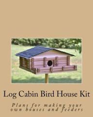 Log Cabin Bird House Kit