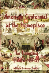 American Centennial at the Homeplace