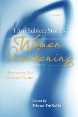 I Am Subject Stories: Women Awakening