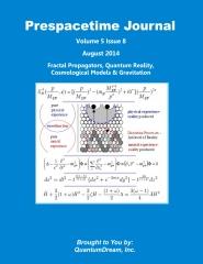 Prespacetime Journal Volume 5 Issue 8