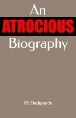 An Atrocious Biography