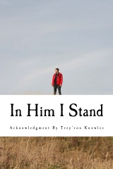 In Him I Stand