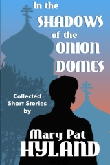 In the Shadows of the Onion Domes