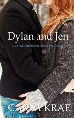 Dylan and Jen (a My Once and Future Love Revisited story)