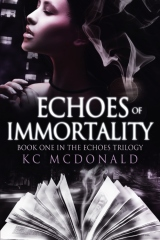 Echoes of Immortality