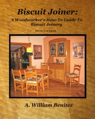 Biscuit Joiner: A Woodworker's How-To Guide To Biscuit Joinery
